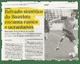 """""""Il sintetico del Boavista incanta Russi e Ucraini"""" – Diario de noticias – 30/01/2010"""